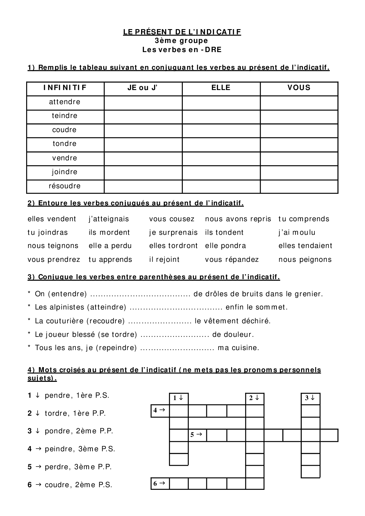 Le présent de l'indicatif - le 3ème groupe - exercices 3 ...