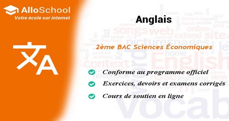 Anglais 2eme Bac Sciences Economiques Alloschool