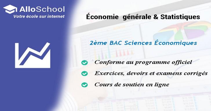 Economie Generale Et Statistiques 2eme Bac Sciences Economiques