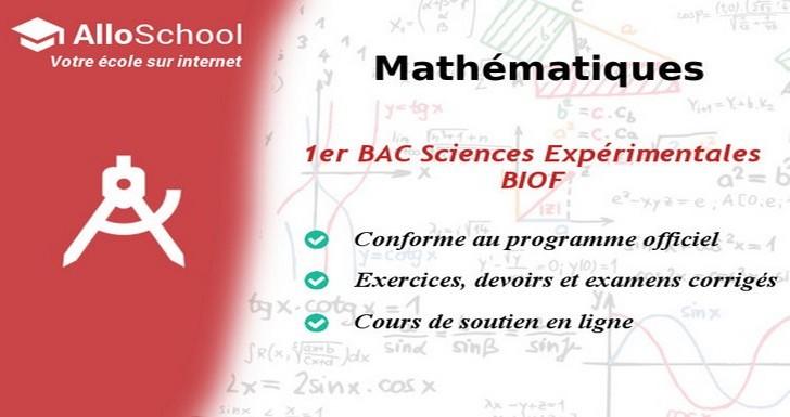 Mathematiques 1er Bac Sciences Experimentales Biof Alloschool