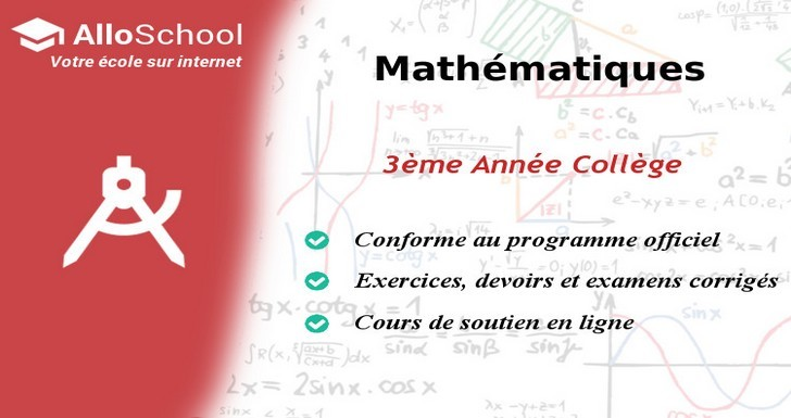 Mathematiques 3eme Annee College Alloschool